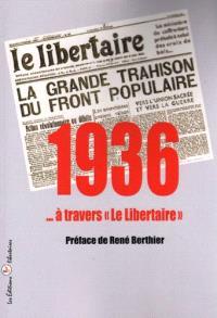 1936... à travers Le Libertaire
