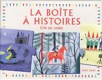 La boîte à histoires : crée tes contes
