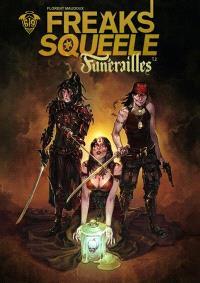Freaks' squeele : Funérailles. Volume 3