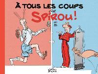 A tous les coups c'est Spirou !