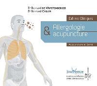 Allergologie & acupuncture : cahiers cliniques