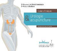 Urologie et acupuncture : cahiers cliniques