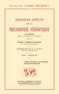 Quelques aspects de la philosophie védântique : causeries faites à l'université de Toulouse