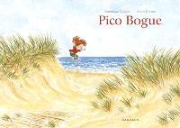 Pico Bogue : intégrale. Volume 1