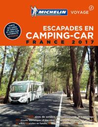 Escapades en camping-car : France 2017