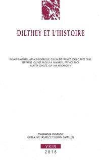 Dilthey et l'histoire