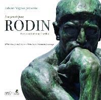 Une pensée pour Rodin : d'hier à aujourd'hui, ses admirateurs lui rendent hommage