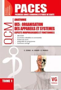 Anatomie UE5 : organisation des appareils et systèmes : aspects morphologiques et fonctionnels. Volume 1