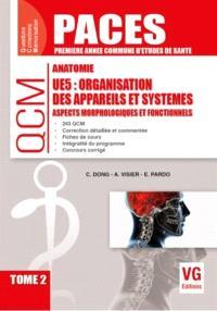 Anatomie UE5 : organisation des appareils et systèmes : aspects morphologiques et fonctionnels. Volume 2