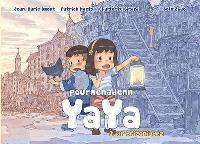 Pourmenadenn Yaya. Volume 2, Ar brizoniadez