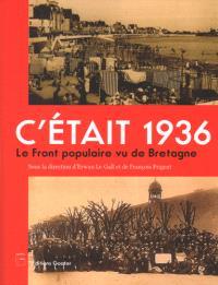 C'était 1936 : le Front populaire vu de Bretagne