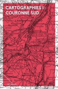 Cartographies I, Couronne Sud