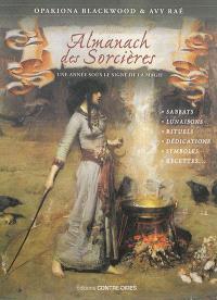 Perpétuel almanach des sorcières : une année sous le signe de la magie