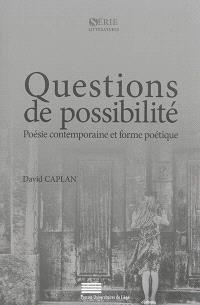 Questions de possibilité : poésie contemporaine et forme poétique