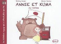 Annie et Kuma : un fabuleux voyage qui n'attend plus que toi, Annie et Kuma au Japon