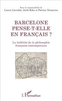 Barcelone pense-t-elle en français ? : la lisibilité de la philosophie française contemporaine