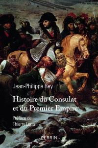 Histoire du Consulat et du premier Empire