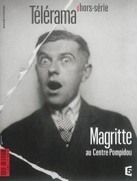 Télérama, hors série, Magritte au Centre Pompidou