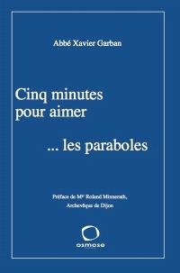 Cinq minutes pour aimer... les paraboles