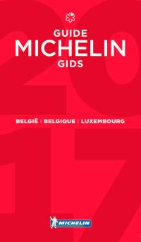 Belgique, Luxembourg : guide Michelin 2017 = België, Luxembourg : Michelin gids 2017