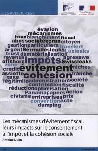 Les mécanismes d'évitement fiscal, leurs impacts sur le consentement à l'impôt et à la cohésion sociale