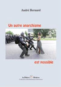 Un autre anarchisme est possible