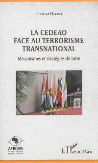 La CEDEAO face au terrorisme transnational : mécanismes et stratégies de lutte