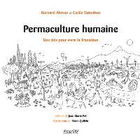 Permaculture humaine  : des clés pour vivre la Transition