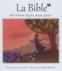 La Bible : un trésor dans mon coeur