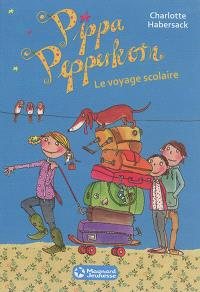 Pippa Pepperkorn. Volume 4, Le voyage scolaire