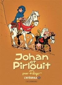 Johan et Pirlouit : par Peyo : l'intégrale. Volume 5