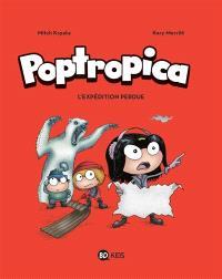 Poptropica. Volume 2, L'expédition perdue