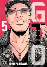 GTO (Great teacher Onizuka) : paradise lost. Volume 5
