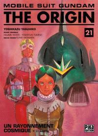 Mobile suit Gundam, the origin. Volume 21, Un rayonnement cosmique : 1re partie