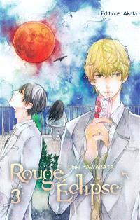 Rouge éclipse. Volume 3