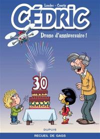 Best of Cédric. Volume 8, Drone d'anniversaire ! : recueil de gags