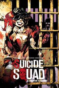 Suicide squad. Volume 3, Discipline & châtiment