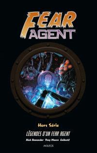 Fear agent, Légendes d'un Fear agent