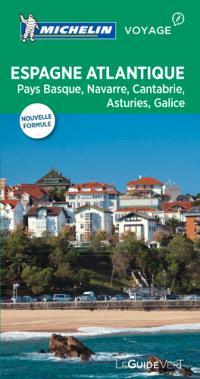 Espagne atlantique : Pays basque, Navarre, Cantabrie, Asturies, Galice, La Rioja