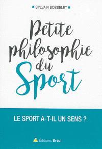 Petite philosophie du sport : le sport a-t-il un sens ?