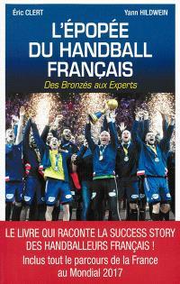 L'épopée du handball français : des Bronzés aux Experts