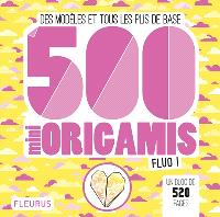500 mini origamis fluo ! : des modèles et tous les plis de base