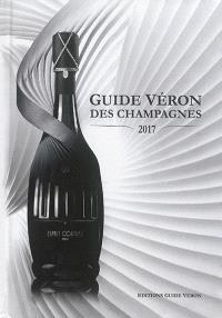 Guide Véron des champagnes : 2017