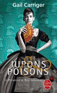 Le pensionnat de Mlle Géraldine. Volume 3, Jupons et poisons