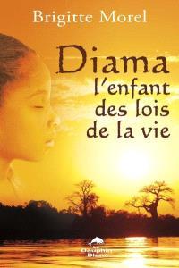 Diama, l'enfant des lois de la vie