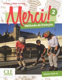 Merci ! méthode de français 2 : niveau CECR A1
