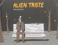 Alien triste