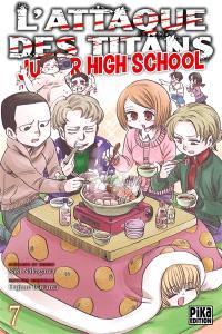 L'attaque des titans : junior high school. Volume 7