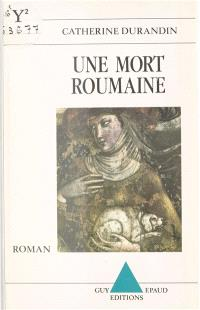 Une Mort roumaine