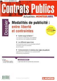 Contrats publics, l'actualité de la commande et des contrats publics. n° 171, Modalités de publicité : entre liberté et contraintes